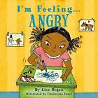 I'm Feeling Angry by Lisa Regan (Hardback, 2012)