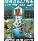 Madeline and the Bad Hat by Bemelmans Ludwig (Paperback, 2001)