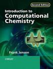 Introduction to Computational Chemistry by Frank Jensen (Paperback, 2006)