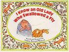 I Know an Old Lady Who Swallowed a Fly by Rose Bonne (Hardback, 1980)