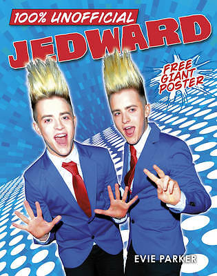 Parker, Evie 100% Unofficial Jedward Very Good Book