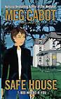 Safe House by Meg Cabot, Jenny Carroll (Paperback)
