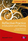 Reflective Practice in Education and Training by Jodi Roffey-Barentsen, Richard Malthouse (Paperback, 2013)