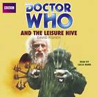 Doctor Who and the Leisure Hive by David Fisher (CD-Audio, 2013)