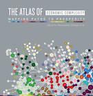 The Atlas of Economic Complexity: Mapping Paths to Prosperity by Alexander Simoes, Muhammed A. Yildirim, Cesar A. Hidalgo, Ricardo Hausmann, Sebastian Bustos, Michele Coscia (Paperback, 2014)