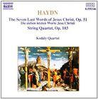 Franz Joseph Haydn - Haydn: The Seven Last Words of Jesus Christ, Op. 51; String Quartet, Op. 103 (1990)