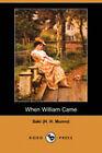 When William Came (Dodo Press) by Saki (H. H. Munro) (Paperback, 2007)