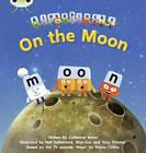 On the Moon: Set 09 : Alphablocks by Catherine Baker (Paperback, 2011)