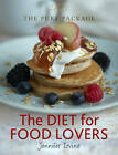The Pure Package: The Diet for Food Lovers by Jennifer Irvine (Hardback, 2011)