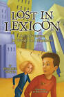 Lost in Lexicon: An Adventure in Words and Numbers by Pendred Noyce (Paperback, 2011)