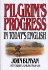 Pilgrim's Progress: In Today's English by John Bunyan (Paperback, 1997)