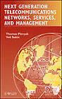 Next Generation Telecommunications Networks, Services, and Management by Thomas Plevyak, Veli Sahin (Hardback, 2010)