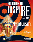 Religions to inspiRE for KS3: Hinduism Pupil's Book by Steve Clarke, Jan Hayes (Paperback, 2012)