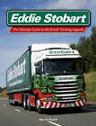 Eddie Stobart: The Ultimate Guide to the British Trucking Legends by Martin Roach (Hardback, 2012)