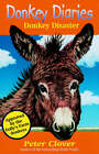 Donkey Disaster by Peter Clover (Paperback, 2001)