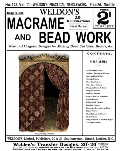 Weldon/'s 2D #126 c.1895 Victorian Macramé /& Bead Work Curtains Instruction REPRO