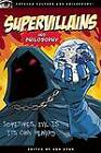 Supervillains and Philosophy by Open Court Publishing Co ,U.S. (Paperback, 2009)
