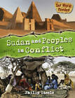 Sudan and Peoples in Conflict by Philip Steele (Hardback, 2011)