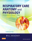 Respiratory Care Anatomy and Physiology: Foundations for Clinical Practice by Will Beachey (Paperback, 2012)