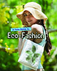 A Teen Guide to Eco-Fashion by Liz Gogerly (Hardback, 2013)