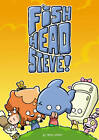 DFC Library: Fish-Head Steve by Jamie Smart (Paperback, 2013)