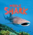 Discover Sharks: Whale Shark by Camilla de la Bedoyere (Hardback, 2013)