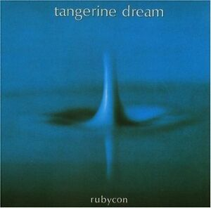 Details about TANGERINE DREAM - RUBYCON NEW CD