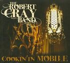 Robert Cray - Cookin' in Mobile (Live Recording/+DVD, 2010)