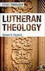 Lutheran Theology by Steven D. Paulson (Hardback, 2011)