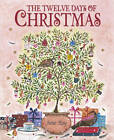 The Twelve Days of Christmas by Jane Ray (Hardback, 2011)