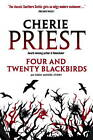 Four and Twenty Blackbirds: An Eden Moore Story by Cherie Priest (Paperback, 2012)