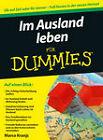 Im Ausland Leben Fur Dummies by Marco Kranjc (Paperback, 2011)
