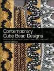 Contemporary Cube Bead Designs: Stitching with Herringbone, Peyote, Ladder Stitch, and More by Virginia Jensen (Paperback, 2012)