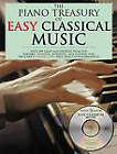 The Piano Treasury of Easy Classical Music: Over 200 Great Masterpieces from the Baroque, Classical, Romantic, and Modern Eras by AMSCO Music (Mixed media product, 2007)