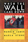 When the Wall Came Down: Reactions to German Unification by Taylor & Francis Ltd (Paperback, 1993)