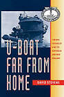 U-Boat Far from Home: The Epic Voyage of the U-862 to Australia and New Zealand by David Stevens (Paperback, 1997)