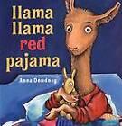 Llama, Llama Red Pajama by Dewdney Anna (Hardback, 2005)