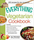 The Everything Vegetarian Cookbook: 300 Healthy Recipes Everyone Will Enjoy by Jay Weinstein (Paperback, 2002)