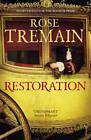 Restoration by Rose Tremain (Paperback, 2012)