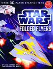 Star Wars Folded Flyers by Ben Harper (Mixed media product, 2012)