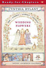 Wedding Flowers Cobble St Co by Rylant Cynthia (Paperback, 2003)