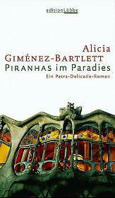 Bescheiden Giménez-bartlett Piranhas Im Paradies /4 Alicia