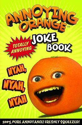 Annoying Orange Totally Annoying Joke Book, Egmont UK Ltd, Good Book