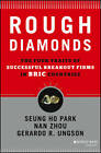 Rough Diamonds: The Four Traits of Successful Breakout Firms in BRIC Countries by Gerardo R. Ungson, Nan Zhou, Seung-ho Park (Hardback, 2013)