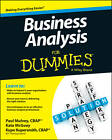 Business Analysis For Dummies by Kupe Kupersmith, Paul Mulvey, Kate McGoey (Paperback, 2013)