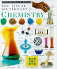 Visual Dictionary of Chemistry by Dorling Kindersley Ltd (Hardback, 1996)