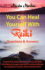 You Can Heal Yourself with Reiki - Questions and Answers by Marta Martin Fernandez (Paperback / softback, 2008)