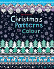Christmas Patterns to Colour by Kirsteen Rogers (Paperback, 2011)