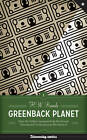 Greenback Planet: How the Dollar Conquered the World and Threatened Civilization as We Know it by H. W. Brands (Hardback, 2011)