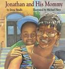 Jonathan & His Mommy by ANON (Hardback, 1995)